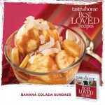 Sneak Peek into the New Taste of Home Cookbook ~ Banana Colada Sundaes Recipe