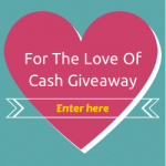 For the Love of Cash $500 Paypal #Giveaway (OVER)