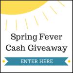 $500 Spring Fever Cash (Giveaway Over)