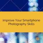 Easy Ways ToImprove Smartphone (1)
