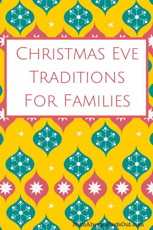 but traditions are what bind us together and bring our past together with the present many of the christmas traditions my husband and i do with our - Fun Things To Do On Christmas Eve