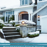 Winterizing Your Home