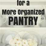 5 Easy Tips For a More Organized Kitchen Pantry