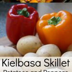Kielbasa Recipes: Quick and Easy Kielbasa Sausage, Peppers and Potato Skillet Dinner