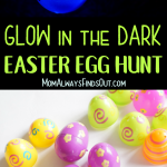 Fun Easter Activities! How To Have a Glow in the Dark Easter Egg Hunt