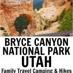 Bryce Canyon National Park Utah Family Travel