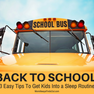 Back To School Tips - 3 Easy Ways To Get Kids Into a Sleep Routine